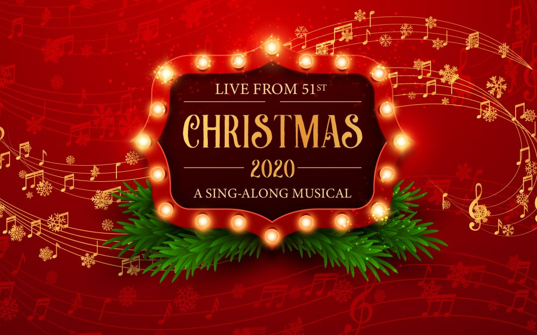 Live From 51st: Christmas 2020